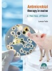 Antimicrobial Therapy in swine. Practical approach