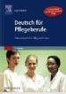 Deutsch für Pflegeberufe. Arbeitsbuch für MigrantInnen