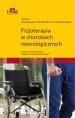 Fizjoterapia w chorobach neurologicznych