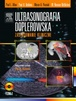 Ultrasonografia doplerowska. Zastosowanie kliniczne. Tom 1