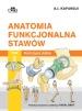 Anatomia funkcjonalna stawów. Tom 2. Kończyna dolna