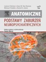 Anatomiczne podstawy zaburzeń neuropsychiatrycznych