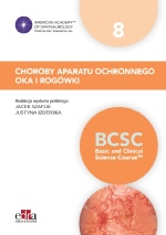 Choroby aparatu ochronnego oka i rogówki.  BCSC 8. Seria Basic and Clinical Science Course