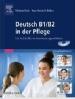 Deutsch B1/B2 in der Pflege. Für Fachkräfte im Anerkennungsverfahren