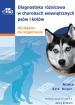 Diagnostyka różnicowa w chorobach wewnętrznych psów i kotów. Od objawu do rozpoznania