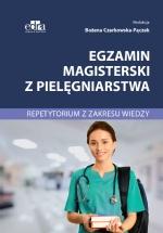 Egzamin magisterski z pielęgniarstwa. Repetytorium z zakresu wiedzy