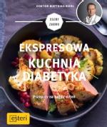 Ekspresowa kuchnia diabetyka. Przepisy na każdy dzień