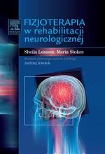 Fizjoterapia w rehabilitacji neurologicznej