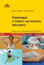 Fizjoterapia w trakcie i po leczeniu raka piersi