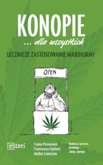 Konopie ... dla wszystkich. Lecznicze zastosowanie marihuany