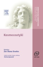 Kosmeceutyki. Seria Dermatologia Kosmetyczna, II wydanie