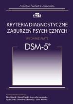 Kryteria diagnostyczne zaburzeń psychicznych DSM-5®