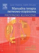 Manualna terapia nerwowo-mięśniowa. Przypadki kliniczne