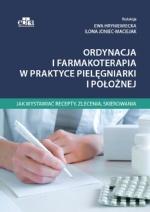 Ordynacja i farmakoterapia w praktyce pielęgniarki i położnej. Jak wystawiać recepty, zlecenia, skierowania