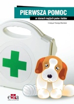Pierwsza pomoc w stanach nagłych psów i kotów