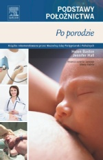 Po porodzie. Seria Podstawy Położnictwa