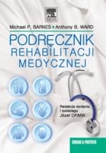 Podręcznik rehabilitacji medycznej