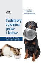 Podstawy żywienia psów i kotów. Podręcznik dla lekarzy i studentów weterynarii