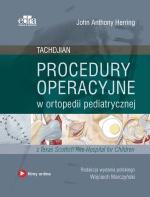 Procedury operacyjne w ortopedii pediatrycznej. Tachdjian