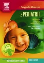 Przypadki kliniczne z pediatrii. Seria Przypadki Kliniczne