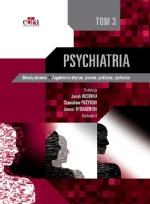 Psychiatria. Metody leczenia, Zagadnienia etyczne, prawne, publiczne, społeczne. Tom 3
