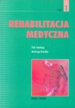 Rehabilitacja medyczna, tom 1