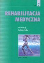 Rehabilitacja medyczna, tom 2
