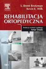 Rehabilitacja ortopedyczna. Tom 1, 2