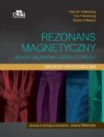 Rezonans magnetyczny układu mięśniowo-szkieletowego. Diagnostyka różnicowa