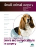 Small animal surgery. Errors and complications in surgery