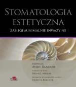 Stomatologia estetyczna. Zabiegi minimalnie inwazyjne