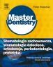 Stomatologia zachowawcza, stomatologia dziecięca, ortodoncja, periodontologia, protetyka. Seria Master Dentistry