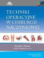 Techniki operacyjne w chirurgii naczyniowej