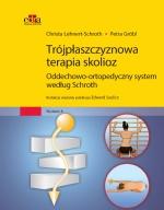 Trójpłaszczyznowa terapia skolioz. Oddechowo-ortopedyczny system według Schroth