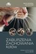 Zaburzenia zachowania kotów. Objawy, diagnostyka, leczenie i profilaktyka
